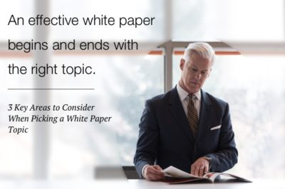 Choosing white paper topic