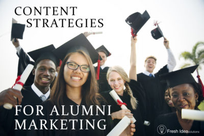 Content strategies for alumni marketing