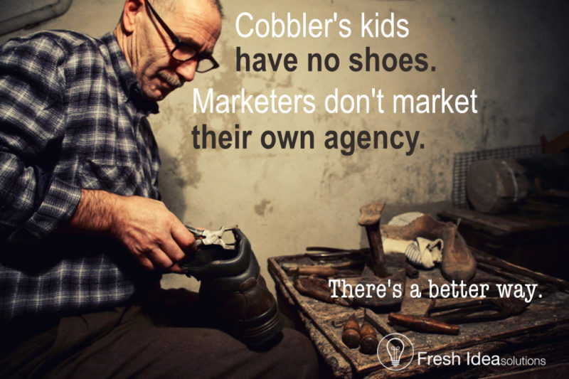 Cobbler's kids have no shoes. Marketers don't market their own agency.