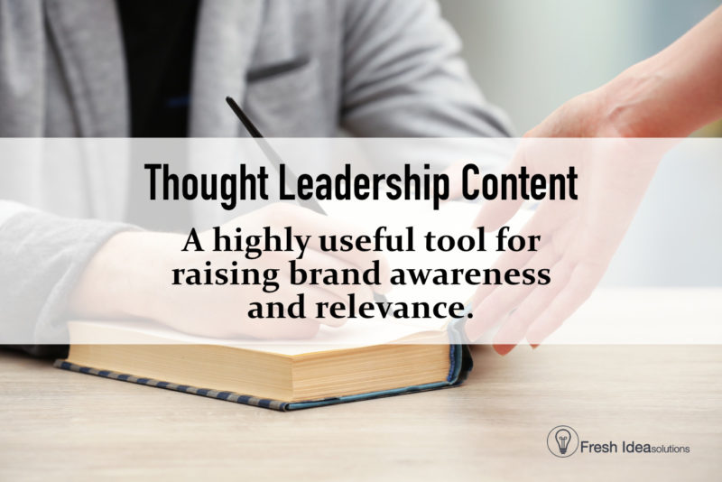 Legacy organizations need well-written thought leadership content to maintain relevance.